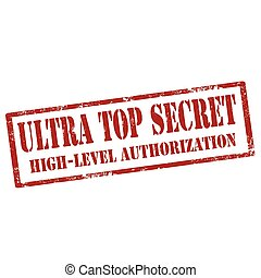 Ultra Top Secret - Grunge rubber stamp with text Ultra Top...
