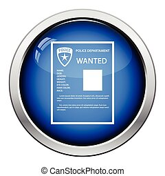 Wanted poster icon. Glossy button design. Vector...