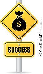 Success in business sign - Success in business ahead, road...