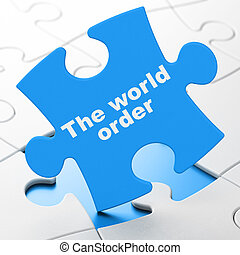Politics concept: The World Order on puzzle background