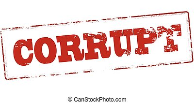 Corrupt - Rubber stamp with word corrupt inside, vector...