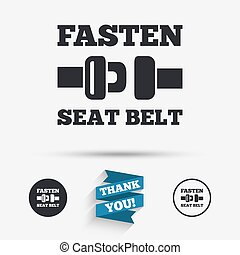 Fasten seat belt sign icon Safety accident Flat icons...