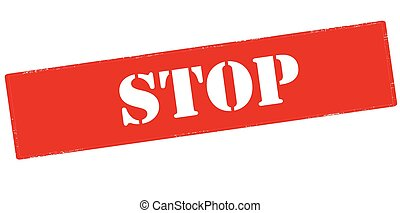 Stop - Rubber stamp with word stop inside, vector...