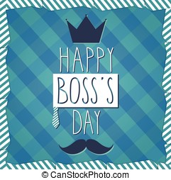 Boss Day hand drawn poster. Cloth background. Vector...