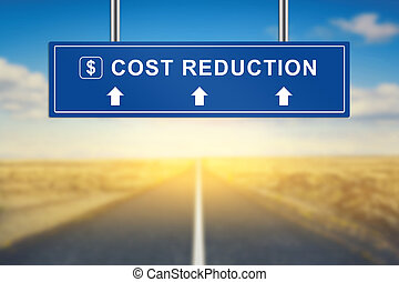 cost reduction words on blue road sign with blurred...