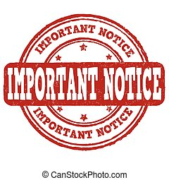 Important notice stamp - Important notice grunge rubber...
