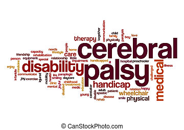 Cerebral palsy word cloud concept - Cerebral palsy word...