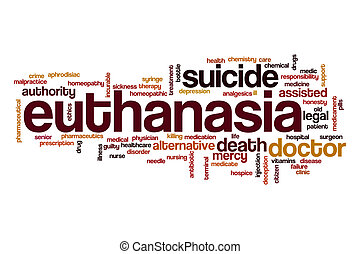 Euthanasia word cloud concept - Euthanasia word cloud