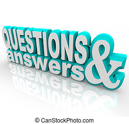 Questions and Answers - The words Questions and Answers in...