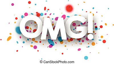 Omg paper card - Omg paper card with color drops Vector...