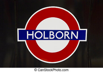 Isolated Holborn underground sign in London with black...