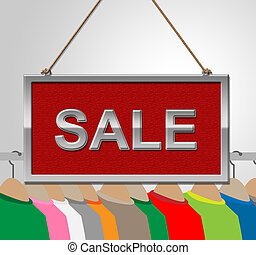 Sale Sign Shows Garment Discounts And Signboard - Sale Sign...
