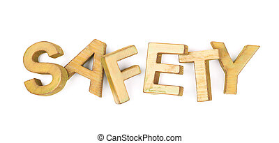 Word made of wooden letters isolated - Word Safety made of...
