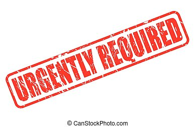 URGENTLY REQUIRED red stamp text