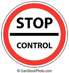 stop control - Sign stop control, the customs checkpoint in...