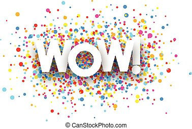 Wow paper card - Wow paper card with color drops Vector...