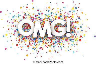 Omg paper banner - Omg paper banner with color drops Vector...