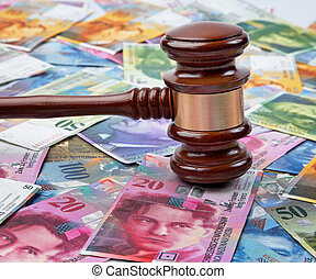 Swiss francs and Gavel - Money Swiss francs and a Gavel