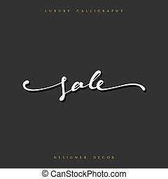 Sale offer text calligraphy written by hand