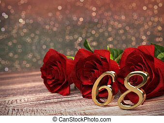 birthday concept with red roses on wooden desk sixty-eighth...