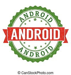 Android grunge rubber stamp on white background, vector...