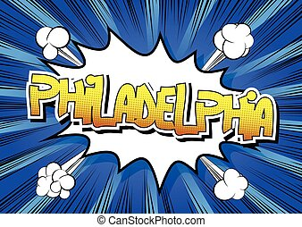 Philadelphia - Comic book. - Philadelphia - Comic book style...