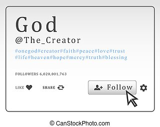 Social network profile with hashtags and button. Follow God....