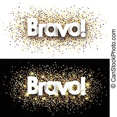 Bravo paper banners. - Bravo paper banners set with shining...