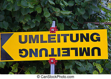 Posted in the diversion of a road - Sign a diversion in a...