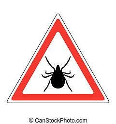 Warning sign - a tick