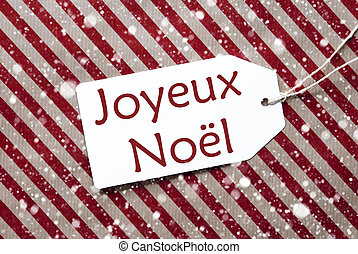 Label On Red Paper, Snowflakes, Joyeux Noel Means Merry...