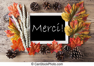 Chalkboard With Autumn Decoration, Merci Means Thank You -...