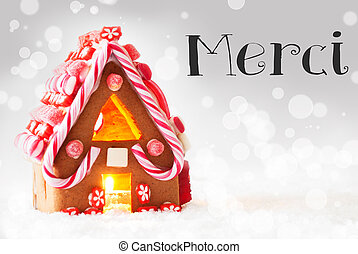 Gingerbread House, Silver Background, Merci Means Thank You...