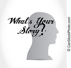 whats your story isolated thinking brain sign concept...