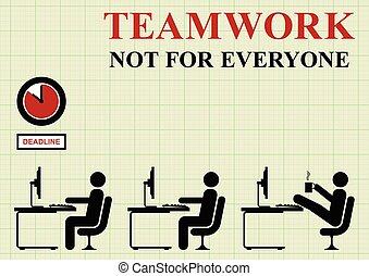 Teamwork not for everyone concept on graph paper background...