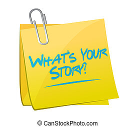 whats your story memo post sign concept illustration design...