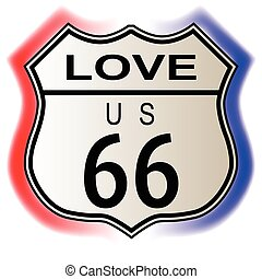 Love Route 66 traffic sign over a white background and the...