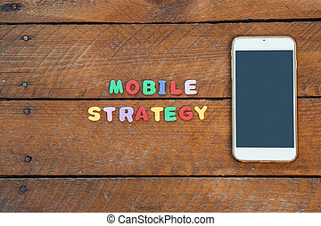 Mobile Strategy concept with smart phone