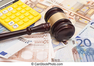 Judge gavel, euro banknotes and calculator