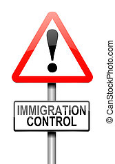 Immigration control concept. - Illustration depicting a sign...