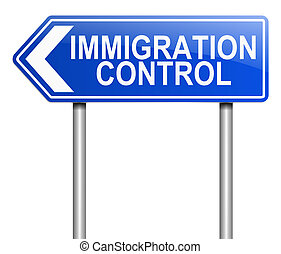 Immigration control concept - Illustration depicting a sign...