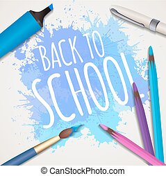 Vector illustration with the words back to school with  watercol