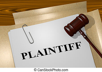 Plaintiff - legal concept - 3D illustration of 'PLAINTIFF'...