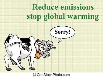 Reduce emission - Apologetic cow relating to global warming...