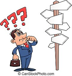 Businessman is confused by road sign 3 - Illustration of the...