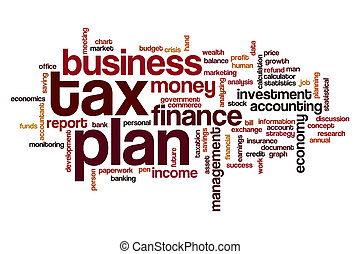 Tax plan word cloud concept