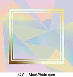 Holographic trendy background - Holographic background with...
