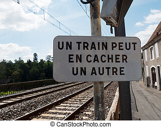 french railway traffic sign - a french railway traffic sign