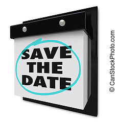 Save the Date - Wall Calendar - A wall calendar with...