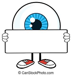 Eyeball Guy Holding A Blank Sign - Blue Eyeball Guy Cartoon...